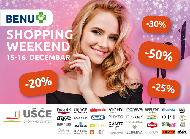 UŠĆE SHOPPING CENTER - SHOPPING WEEKEND
